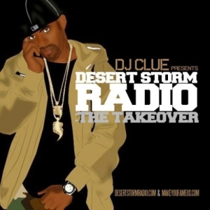 DJ_Clue_Desert_Storm_Radio_The_Takeover